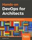 Hands-On DevOps for Architects
