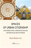 Spaces of urban citizenship. An intersectional comparative analysis between Milan and Rotterdam
