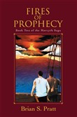 fires of prophecy: the mo...