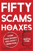 Fifty Scams and Hoaxes