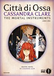 Città di ossa. Shadowhunters. The mortal instruments. Vol. 1