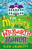 the mystery of wickworth ...