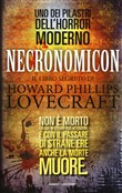 Necronomicon. Il libro segreto di H. P. Lovecraft
