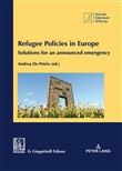 Refugee policies in Europe. Solutions for an announced emergency