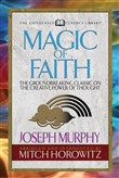 Magic of Faith (Condensed Classics)