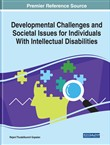 Developmental Challenges and Societal Issues for Individuals With Intellectual Disabilities