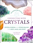 Connecting with Crystals