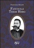 Fanciulli. Their hero