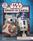 Star Wars. Droidi di carta
