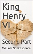 History of King Henry the Sixth, Second Part