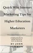 Quick Win Internet Marketing Tips for Higher Education Marketers