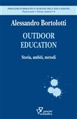 Outdoor education. Storia, ambiti, metodi