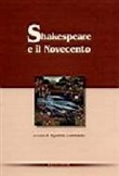 shakespeare e il novecent...