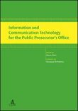 Information and communication Technology for the public prosecutor's office