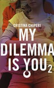 my dilemma is you. vol. 2