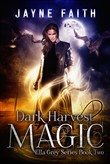 Dark Harvest Magic
