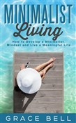 minimalist living: how to...
