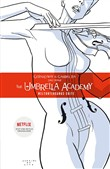 The Umbrella Academy 1: Weltuntergangs-Suite
