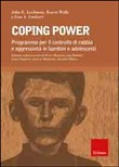 Coping power. Programma per il controllo di rabbia e aggressività in bambini e adolescenti. Con CD-ROM