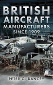 British Aircraft Manufacturers Since 1909
