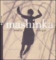 Mashinka. Con CD Audio