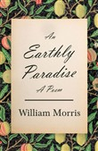 the earthly paradise - a ...