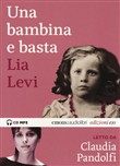 Una bambina e basta letto da Claudia Pandolfi. Audiolibro. CD Audio formato MP3
