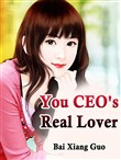 You, CEO's Real Lover