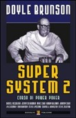 Super system 2. Corso di power poker