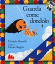 Guarda come dondolo. Con CD Audio