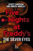 The silver eyes. Five nights at Freddy's