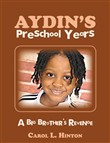 Aydin's Preschool Years
