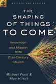 Shaping of Things to Come, The