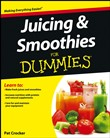 juicing and smoothies for...