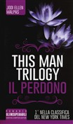 Il perdono. This man trilogy Vol. 3
