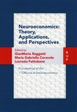 Neuroeconomics: theory, applications, and perspectives, Proceedings of the 1ª Officina di Neuroeconomia
