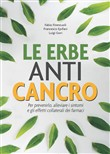 Le erbe ANTI-CANCRO
