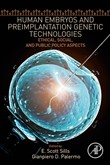 Human Embryos and Preimplantation Genetic Technologies