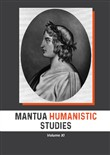 Mantua humanistic studies. Vol. 11