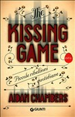 The kissing game. Piccole ribellioni quotidiane