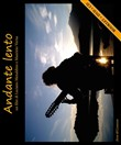 Andante lento. Ediz. bilingue. Con CD-Audio. Con DVD video