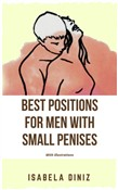 Best positions for men with small penises