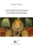 Let's speak english? No for God's sake