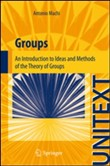 Groups. An introduction to ideas and methods of the theory of groups