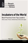 incubators of the world, ...