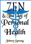 Zen and The Art of Personal Health