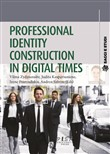 Professional identity construction in digital times