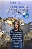 I doni degli angeli. Con CD Audio