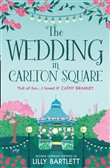The Big Little Wedding in Carlton Square (The Carlton Square Series, Book 1)
