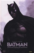 Il principe oscuro. Batman. Vol. 1